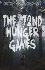 The 72nd Hunger Games by outofthisatmosphere