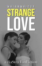 Strange Love by whianwhidux
