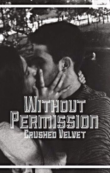 Without Permission || Discontinued