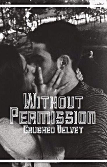 Without Permission