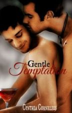 Gentle Temptation (bxb - Avylinn contest) by CynthiaCornelius