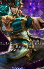 Mobile Legends x Reader One-Shots by Shoutos_Queen