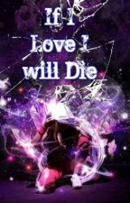 If i Love i Will Die by Kuya-clark