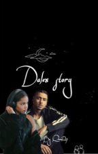 Dalex Story by QveenR17