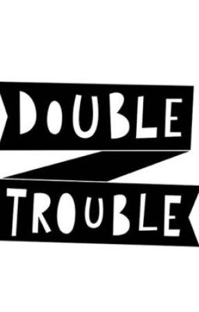 Double Trouble by dee_please