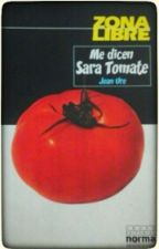 Me dicen Sara Tomate by camilaagudelo19