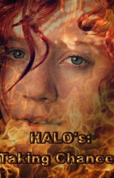 Halo's - Taking Chances