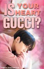 Is Your Heart Gucci?   BEOMJUN by THEGlenCocoa