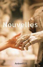 Nouvelles by Ambre4525