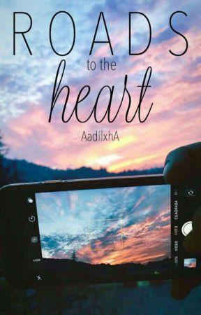 Roads To The Heart  by AadilxhA