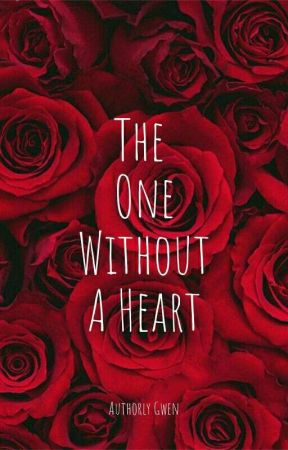 The One Without A Heart by authorly_gwen