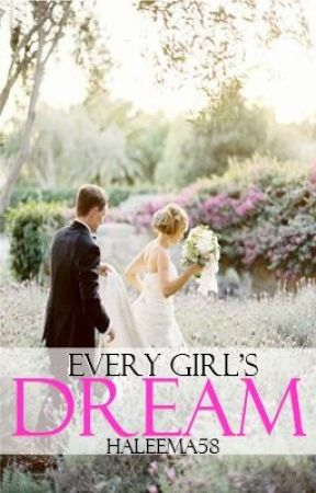 Every Girls Dream  *Poem* by Hallie258
