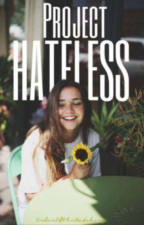 Pʀᴏᴊᴇᴄᴛ HATELESS by OrderOfTheWatchers