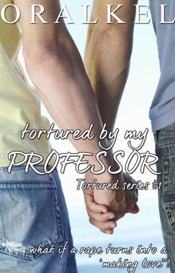 Tortured By My Teacher [BoyXBoy]