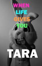 When Life Gives You Tara by GuruPushkin