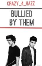 Bullied By Them by crazy_4_hazz