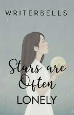 Stars Are Often Lonely  poetry  by WriterBells