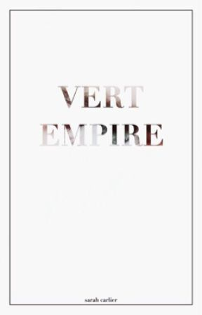 Vert Empire. by artistyles