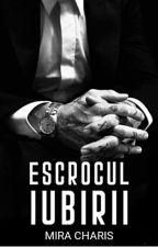 Escrocul iubirii by MiraCharis