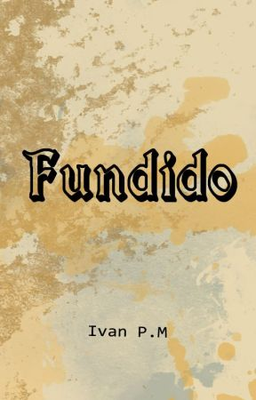 Fundido by IvanPM64