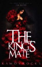 The King's Mate | Starkys Series #1 by Kamoyrocks