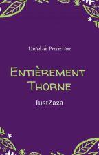 Entièrement Thorne (t3) by JustZaza