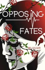 Opposing Fates by relogger