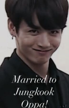 Married to Jungkook Oppa! by -trashcan-