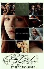 New Lies, New Liars (The Perfectionists, Book One) by QueenLittleWolf