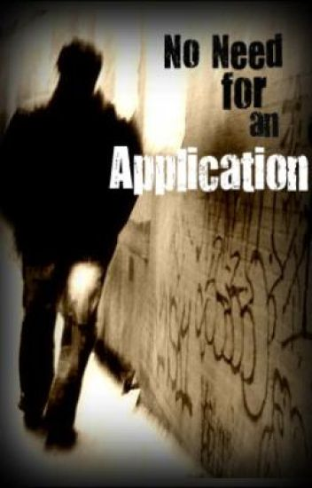 No Need for an Application