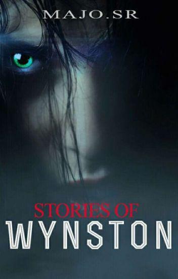 Stories Of Wynston© Relatos de Wynston