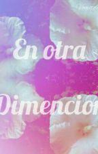 En otra dimencion by vomito_de_colores_