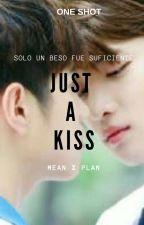 JUST A KISS (MEAN X PLAN) ONE SHOT by didierjms