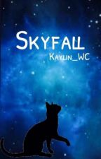 Skyfall (Warrior Cats) by Kaylin_WC
