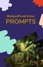 Wattpunk: Prompts by WattpadPunkFiction