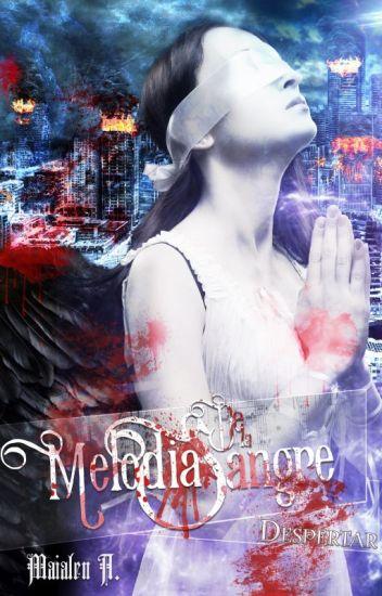 Melodías de la Sangre Vol I [PUBLICADA]