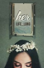 Her by Life_Long
