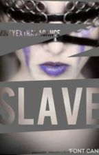 Slave by MintyExtravagance