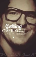 getting over you.. (a zak bagans love story) by Rodeo_girl_2017