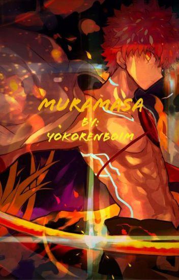Muramasa (One Piece Fanfiction) - RøxTM - Wattpad