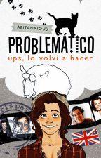 Problemático by Abitanxious