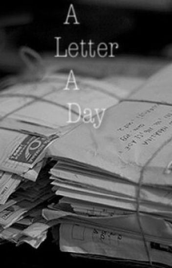 A Letter a Day (Sequel to Broken but Mended)