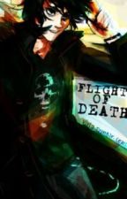 Flight of Death - Xover by agahkaan