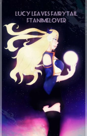 Book 1: Lucy Leaves Fairytail