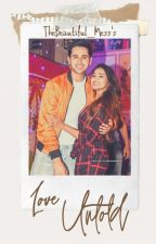 Love Untold | AshDeep FF by TheBeautiful_Mess