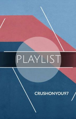 Playlist by crushonyou97