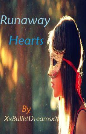 Runaway Hearts by XxBulletDreamsxX