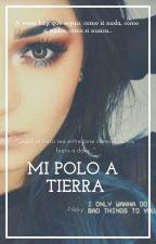 Mi polo a tierra. by NicoleVillar064