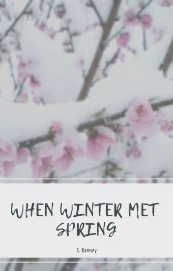When Winter Met Spring ❆ Bucky Barnes