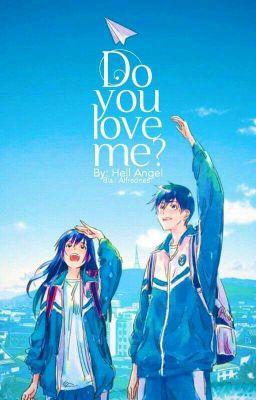 Đọc truyện Do you love me ? [Giải x Kết] [Yết x Bình]